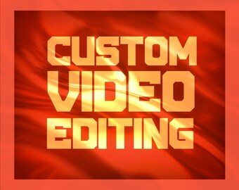 Custom Video Editing