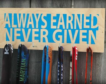 Wood Running Medal Holder - Always Earned Never Given