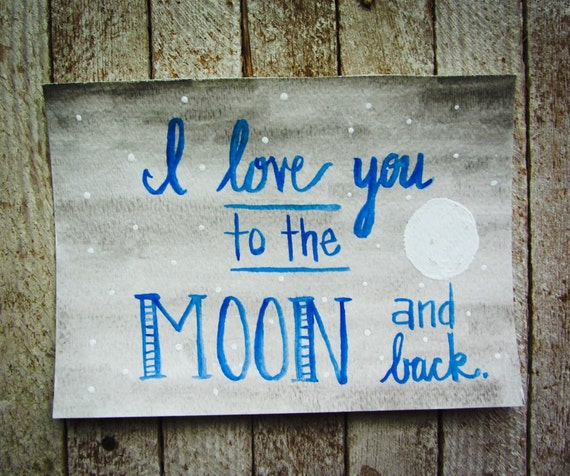 Nursery art - I love you to the moon and back - watercolor painting - Nursery Decor - childrens room - night stars moon - mom