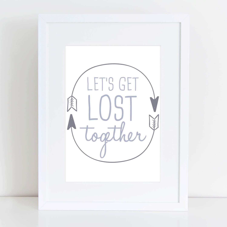 Let Get Lost Together Quotes Let's Get Lost Together
