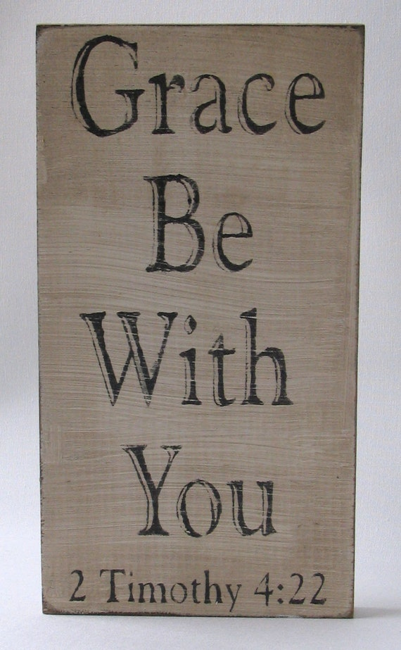 Grace Be With You Wall Sign