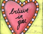 "Whimsical Heart Art, Mixed Media Art, Folk Art, Choose: Card, Magnet, Bookmark, Notebook, Print or Mounted Print ""Believe Heart"""