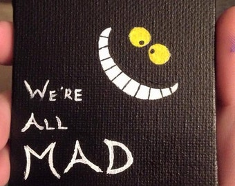Miniature Painting - We're All Mad - Cheshire Cat