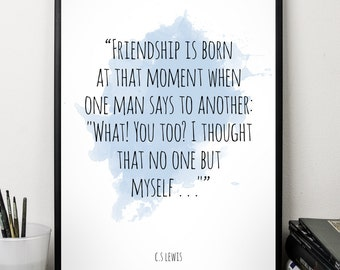 Friendship ..., C S Lewis, Quote , Alternative Watercolor Poster, Wall art quote, Motivational quote, Inspirational quote,