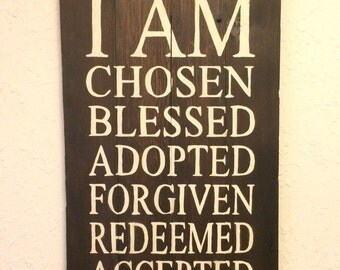 I Am Chosen, Blessed, Adopted... Great gift for an adoption or foster care home.