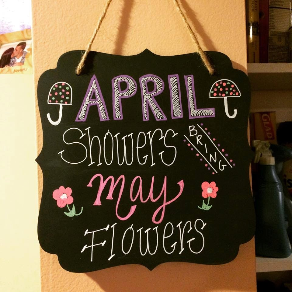 April Showers Bring May Flowers Spring Chalkboard: April Shower Bring May Flowers Handwritten Chalkboard