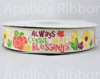 "Always Count Your Blessings grosgrain ribbon 7/8 halloween, fall, thanksgiving 7/8"" inch"