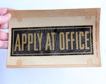vintage decal . store signage . Apply At Office sign by Duro Decals . 1930s - 1950s vintage sign . black and gold transfer decal