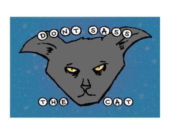 Postcard: Don't Sass the Cat - Hilarious Card, Weird Postcards, Art Postcards, Postcrossing, Boyfriend Card, Girlfriend Card