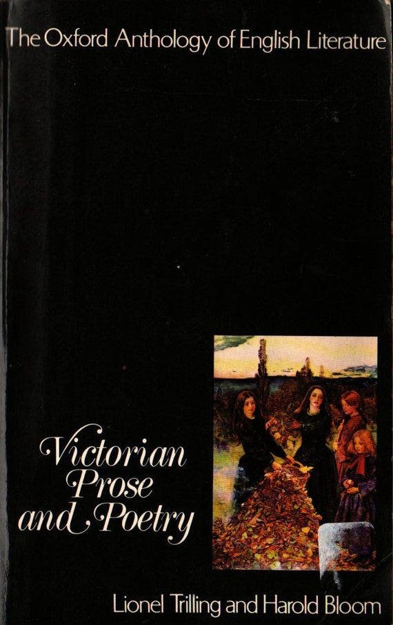Victorian Prose and Poetry Oxford Anthology of English Literature - Lionel Trilling and Harold Bloom - 1976 - Vintage Book