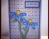 Get Well Flower Handmade Greeting Card