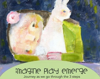 Imagine Play Emerge - online class - by Mindy Lacefield