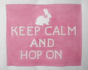"Handpainted  Needlepoint Canvas ""Keep Calm and Hop On"""