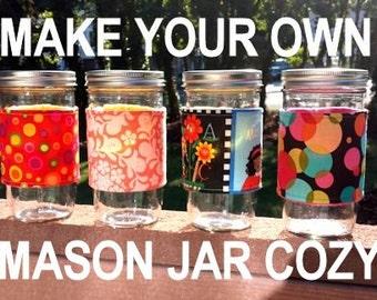 Mason Jar Cozy Tutorial, Mason Jar Sleeve Instructions, Jar Cozy Pattern, Jar Sleeve Tutorial, Mason Jar Cozy Instructions Ebook -- pdf file