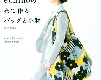Bags and Goods made from Echino Fabrics - Japanese Craft Book MM