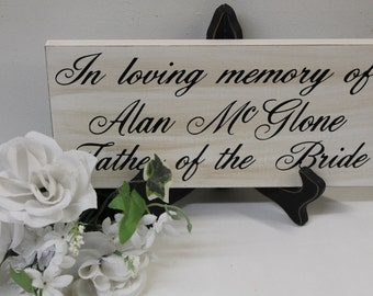 Wedding Sign In Loving Memory of Remembrance loved ones passed. Rustic country Memorial table pictures Father of the Bride