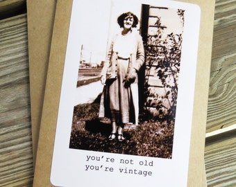 Funny Vintage Old Age Greeting card. You're not old, you're vintage Kraft Card Stock Design # 201518