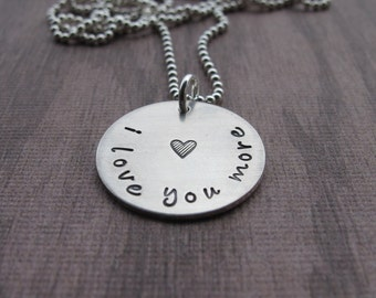 I love you more Necklace Love you More Stamped Heart Hand Stamped Personalized Sterling Anniversary Present Valentines Day Ready to ship