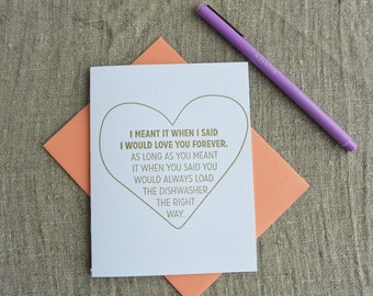 Letterpress Greeting Card - Love Card - Love You Forever - Load the Dishwasher - LVF-124