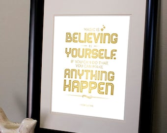 Magic is Believing - Inspirational Typographic Print