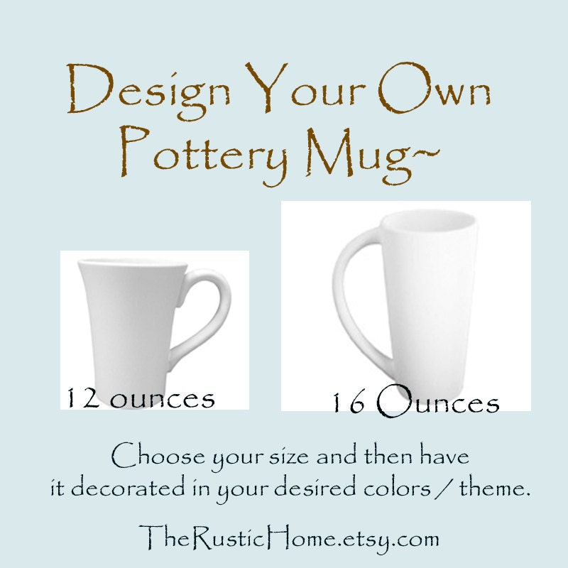 Design Your Own Pottery Mug Choose Colors Theme And Size Kiln