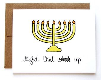Funny Hanukkah Card - Menorah Card - Light That Sh-t Up - Mature