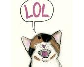 Tabby cat Funny cat art drawing - LOL! - 4 X 6 print - 4 for 3 SALE