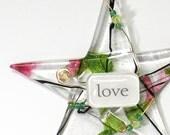 "Handmade Glass Valentine Ornament/ LOVE/ Inspirational ""Wishing Star"" by Susan Faye"