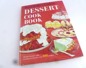 BH&G Dessert Cook Book - 1970 edition - Cookies, Pies, Cakes, Ice Cream mmmmmmm