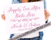 Wedding Stake Corrugated Yard Sign, Happily Ever After Starts Here, Metal Yard Stake, Custom Wedding Signs, 24 x 18, Image on One Side