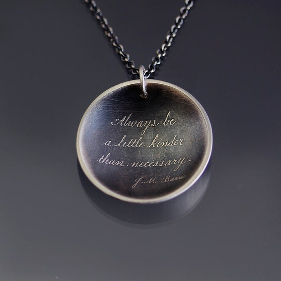 Be Kinder - Etched Oxidized Silver Necklace - inspirational quote