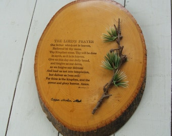 "Vintage Souvenir Wood Plaque Log Slab""The Lord's Prayer"" with pine branch Souvenir of Copper Harbor Michigan"