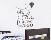 Oh the Places You'll Go with Trailing Hot Air Balloon - Nursery - Bedroom Decor - Quote Saying Wall Words Lettering Decals Stickers 1776