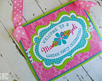 Garden Party Welcome Sign...Set of 1 Welcome Sign