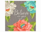 Believe in You Peonies Art Print 8 X 8 inches
