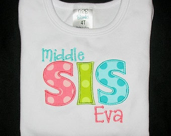 Custom Personalized Applique Big, Middle, or Little SISTER and NAME Shirt or Bodysuit - Petal, Apple, and Sea Ta Dots