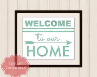 WELCOME To Our HOME DIGITAL Art Print, Welcome Instant Download, Foyer Art, Welcome Home Print, Home Decor, Arrow Art, Home Print, Printable
