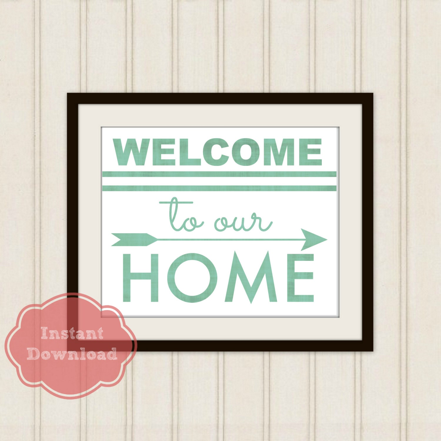 Welcome To Our Home: WELCOME To Our HOME DIGITAL Art Print Welcome Instant