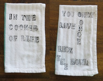 In The Cookie of Life and You Only Live once. Lick the Bowl - Tea Towels - French Towel