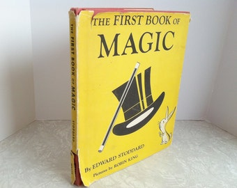 The First Book of Magic 1953 Illustrated