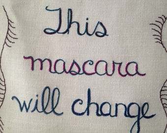 Mascara Miracle, Modern Tapestry, Original Art, Hand Embroidered, Wall Decor, Makeup Gift