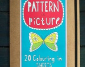NOW HALF PRICE Pattern In Picture - 20 colouring in sheets in a folder