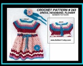 CROCHET PATTERN - Baby Girls Dress and Headband - Newborn to 6 years - Peaches & Cream dress pattern # 243