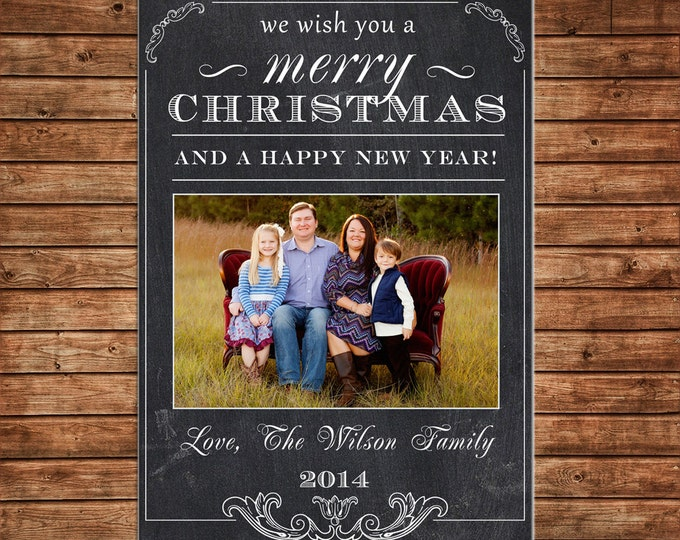 Christmas Holiday Photo Card Chalkboard Elegant Traditional - Can Personalize - Printable File or Printed Cards
