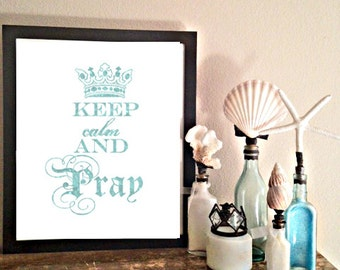 keep calm and pray digital download typography