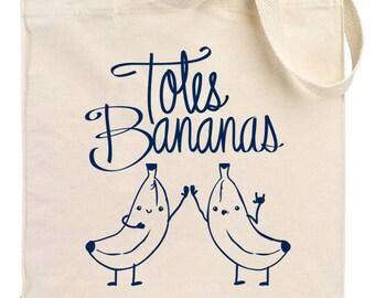 Tote Bag - Totes Bananas