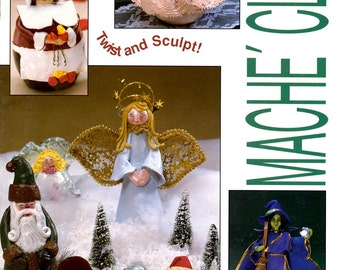 Shape It Up Baby Mache Clay Figures Angel Santa Claus Witch Pilgrim Snowman Rabbit Learn How to Sculpt Craft Pattern Leaflet BKW154