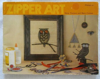 Vintage Zipper Art Soft Cover Book by Edna Tunison Zipper Jewelry Zipper Art Signed By Author