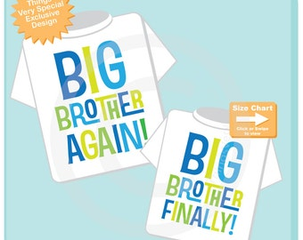 Set of Two, Boys Sibling Big Brother Again and Big Brother Finally Tee Shirts or Onesies, Pregnancy Announcement (04172015a)