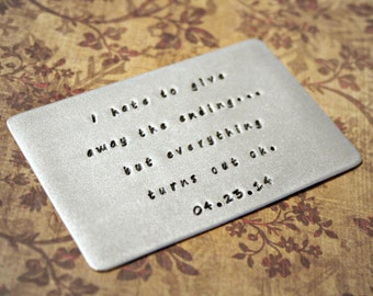 Wallet Card Insert - Aluminum, Hand Stamped, Anniversary, Valentine's Gift, Husband, Boyfriend, Birthday, Wedding, Love, Poem, Personalized